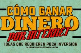 como ganar dinero por internet ideas poca inversion